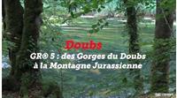 ITINÉRAIRES : Les GR® en vidéos – Le GR® 5 dans le massif du Jura