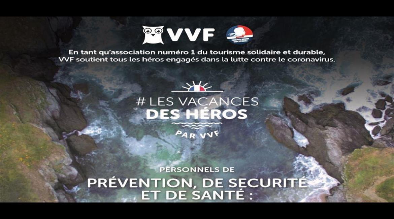 « Les vacances des héros » avec VVF